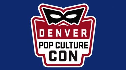 Denver Pop Culture Con 2019 Soars in the Mile-High City